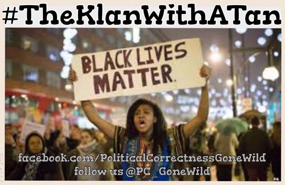 black-lives-matter-klan-with-a-tan1.jpg